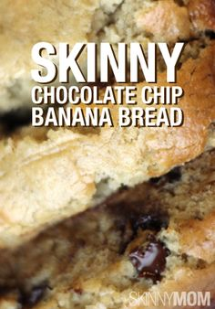 Chocolate Chip Banana Bread made skinny! So delicious!