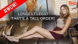 See the girl with the longest legs who is 'too tall' for the catwalk!