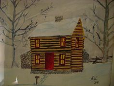 Log House- painting by my Dad-Russell Elvidge