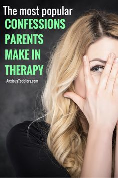 Are you ridden with parenting guilt? You are not alone. Here are the most popular parenting confessions I hear in my therapy practice.