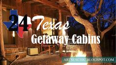 {BLOGGED}: 24 Texas Getaway Cabins