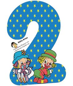 EUGENIA  KATIA ARTES -   ARTESANATO: MANIA DE VOCÊ- Contato:eukatiaraujo2701@gmail.com Circus Theme, Circus Party, Math Numbers, Alphabet And Numbers, Balloon Decorations Party, Cool Lettering, Pattern Images, Kindergarten Activities, Kids Rugs