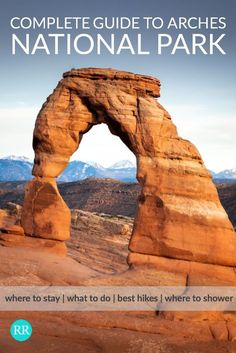 Guide to Arches National Park, with the best hikes, and itineraries for less than a day, a day, and multiple days. Know what to see and do, and how to prepare for your visit. Moab shower list for campers. We always seem to miss something on first visits, make sure you don't! #NationalParks #ArchesNationalPark #TravelGuide #Utah