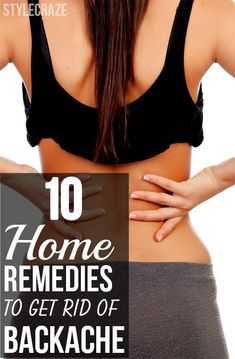 Home remedies are safest when compared to medicines & drugs especially for backache. Here are the most effective home remedies for ...