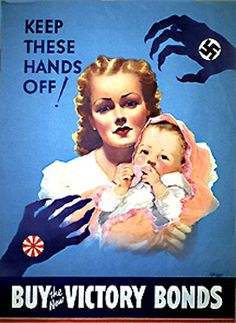 """Keep These Hand Off! Buy Victory Bonds"" ~ WWII era propaganda poster, ca. 1940s."