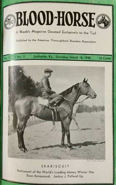 Blood Horse March 16, 1940. Seabiscuit's retirement.