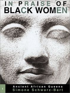 In Praise of Black Women, Volume 1 - Ancient African Queens