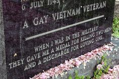 When I was in the military they gave me a medal for killing two men and a discharge for loving one.