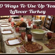 10 Ways to Use Up Your Leftover Turkey