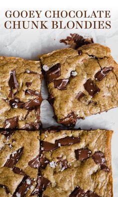 Easy, 35 minute homemade dessert The BEST Gooey Chocolate Chunk Blondie recipe! -The BEST Gooey Chocolate Chunk Blondie recipe! Köstliche Desserts, Delicious Desserts, Yummy Food, Health Desserts, Sweet Desserts, Homemade Chocolate, Chocolate Desserts, Chocolate Brownies, Chocolate Chip Blondies
