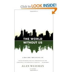 If you want to know what would happen if we don't exist then this is the book for you! Interesting what happens to things like plastic.Good read.