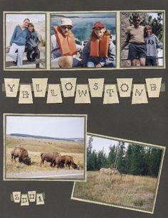 Yellowstone - Scrapbook.com