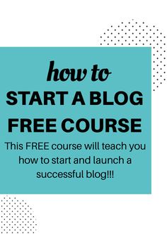 Take this FREE blog course to learn how to start and also launch a successful blog!