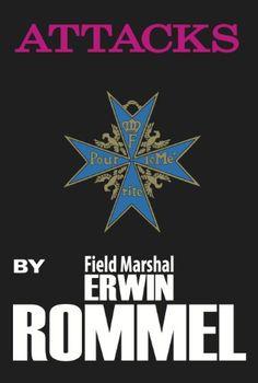 Attacks by Erwin Rommel https://www.amazon.com/dp/0960273603/ref=cm_sw_r_pi_dp_x_JJ0QybD5WZTCP