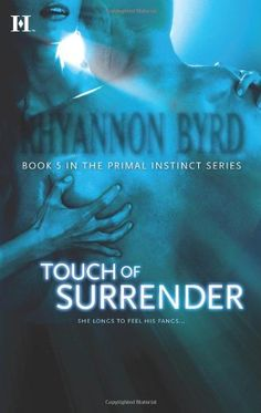Touch of Surrender (Hqn) (Primal Instinct) Book #5