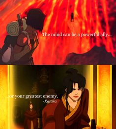 Face your demons. Korra and Azula both faced with struggles that corrupted their minds.