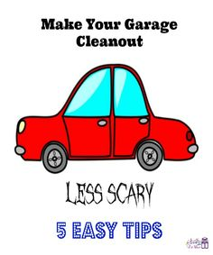 5 Tips To Make Cleaning Out Your Garage Less Scary http://sparklesandastove.com/5-tips-garage-cleanout/