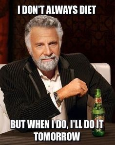 I don't always but when I do..