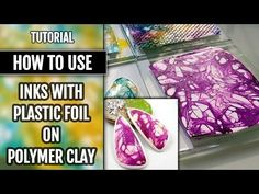 DIY Inks&Plastic Foil on Polymer clay. Unique and colorful PC technique. VIDEO Tutorial! - YouTube