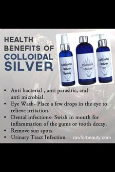 Colodial Silver is a common medicine