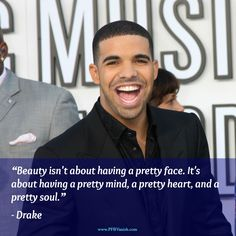beauty quote by Drake