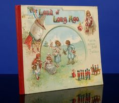 The Land of Long Ago. A Visit to Fairyland with Humpty Dumpty: With Pen-and-Ink Illustrations by E. Stuart Hardy. London - New York: Ernest Nister - E.P. Dutton, n.d. [1898].