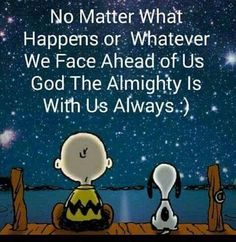 God is ALWAYS there