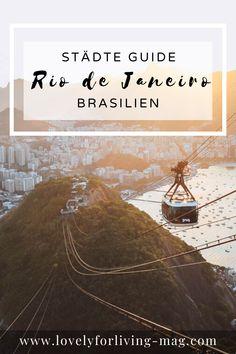 Allgemeine Tipps und 10 Highlights für Rio de Janeiro in Brasilien Highlights, Travel, Rio De Janeiro, Brazil, Viajes, Tips, Ideas, Luminizer, Destinations