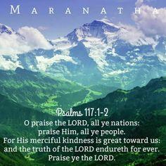 Psalms Chapter 117 KJV Hallelujah Amen and more Blessings!!
