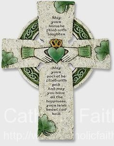 "Irish Celtic claddagh Blessing Wall Cross May your home be filled with laughter May your pockets be filled with gold And may you have all the happiness Your Irish heart can hold."" Made of resin and stone mix Measures tall"