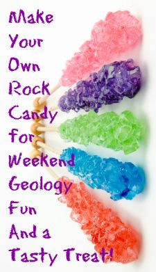 Rock candy is both a tasty treat and a geology experiment! Click here for instructions to make your own rock candy. http://www.minimegeology.com/blog/2009/06/09/growing-rock-candy-crystals-a-summer-fun-science-experiment/