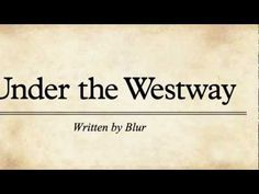 Blur: Under The Westway (official lyric video)