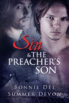 Who is sexier.. the carnival owner or the preacher's son? That's All I Read: SIN AND THE PREACHER'S SON by Bonnie Dee and Summe...