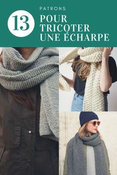 13 patrons pour tricoter une écharpe   Scarf knitting Patterns Tricot  Débutant, Tricot Femme, 3cd3a00f6b9