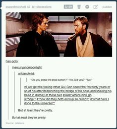 "When they imagined what Qui-Gon's ghost life was like. | 26 Tumblr Posts About ""Star Wars"" Guaranteed To Make You Laugh"