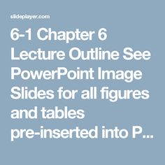 6-1 Chapter 6 Lecture Outline See PowerPoint Image Slides for all figures and tables pre-inserted into PowerPoint without notes. Copyright (c) The McGraw-Hill. -  ppt download