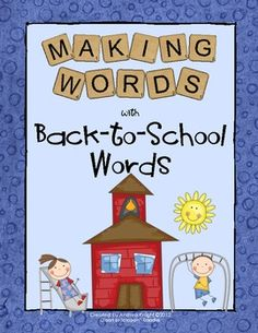 """Making Words Activity:  """"Back-to-School Words""""  The set includes word cards, student letter tiles, and sorting sheets for four different lessons.  $2.00"""