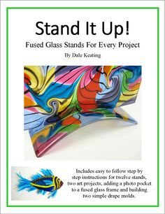 Fused Glass Stands e-book Dale Keating