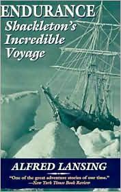 Endurance - Shackleton's Incredible Voyage: Amazing story of arctic explorer