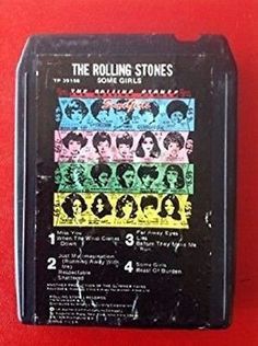 ROLLING STONES Some Girls 8 Track Tape [Audio Cassette] Vintage Records, Vintage Ads, Rolling Stones Album Covers, 8 Track Tapes, Best Track, Atlantic Records, Some Girls, Rolls, Car Audio