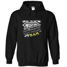 No, I'm Not Superhero I'm Some Thing Even More Powerfull I Am DAM T Shirts, Hoodies. Check price ==► https://www.sunfrog.com/Names/No-I-Black-42849679-Hoodie.html?41382