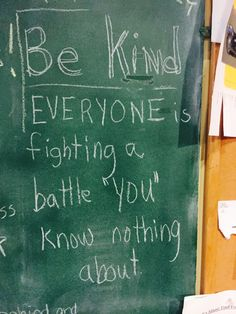 I was reminded of the inspirational quote on Rick's chalkboard. It encouraged me to remember that before I judge or reprimand, I need to be kind. The chain of negativity has the prospect to stop somewhere. If at every encounter I choose compassion instead of judgment, it can stop with me. #PositivelyPaige
