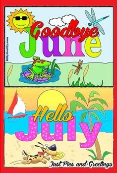 Incroyable Goodbye June   Hello July