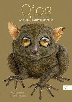 uns captan movementos imperceptibles, outros ven mesmo mellor que os humanos. O sentido da vista en fauna de todo o planeta. Sense Of Sight, Unique Facts, Fauna, Fiction Books, Habitats, Good Books, Bird, Illustration, Animals