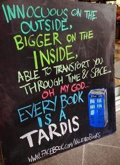 "So awesome! Doctor Who display for the library. ""Innocuous on the outside, bigger on the inside. Able to transport you through time & space... Oh my god... Every book is a TARDIS!"