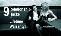 9 Relationship hacks with lifetime warranty - coolztuff.com Relationship Tips, Hacks, Concert, Concerts, Tips