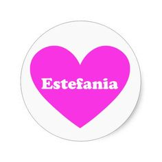 Estefania personalized gifts. Stickers, mugs, cards to tee shirts.