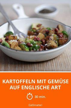 Kartoffeln mit Gemüse auf englische Art - smarter - Zeit: 30 Min.   eatsmarter.de