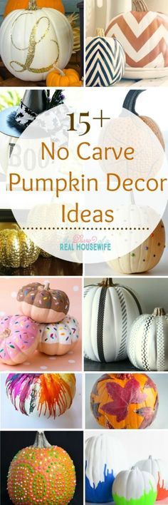 Great ideas for decorating your pumpkin this year. No carve ideas for your pumpkin