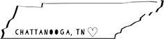 Chattanooga, TN home is where heart is